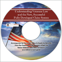 Understanding Veterans Law and the New, Successful Fully Developed Claim System