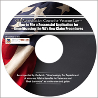 CLE Accreditation Course for VA Law – How to File a Successful Application using VA's New Claim Procedures