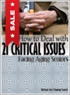 How to Deal with 21 Critical Issues Facing Aging Seniors